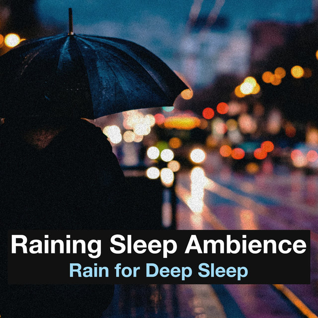 Raining Sleep Ambience