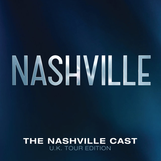 Nashville Cast: UK Tour Edition
