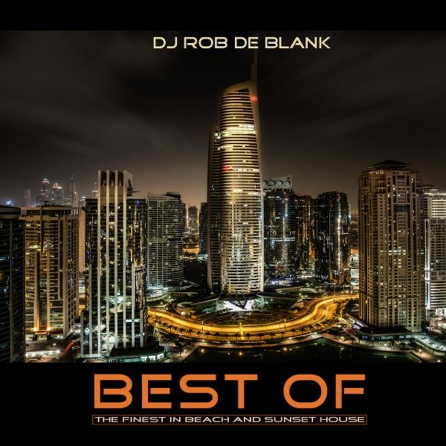 Best Of (The Finest in Beach and Sunset House)