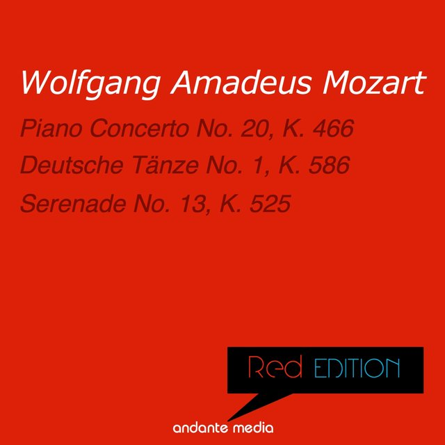 Red Edition - Mozart: Piano Concerto No. 20, K. 466 & Serenade No. 13, K. 525