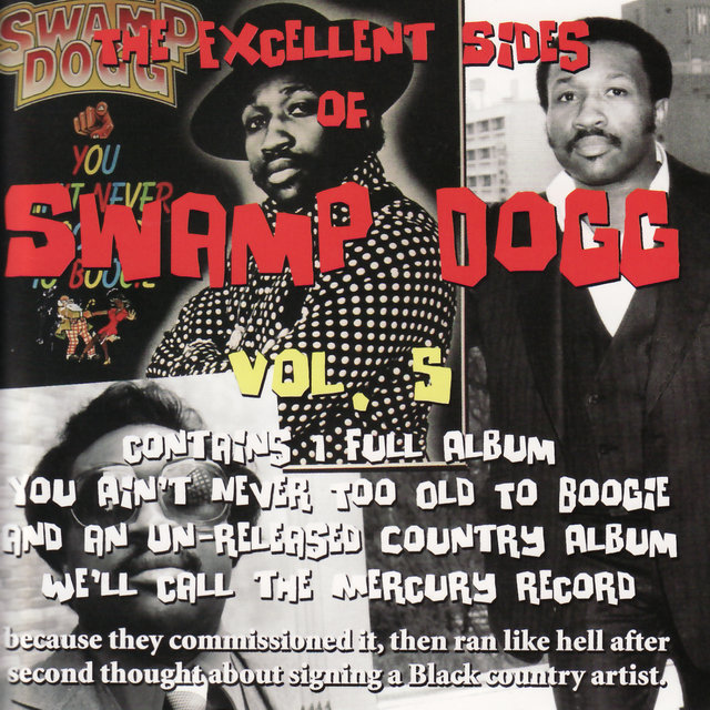 The Excellent Sides of Swamp Dogg Vol. 5
