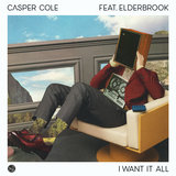 I Want It All (feat. Elderbrook)