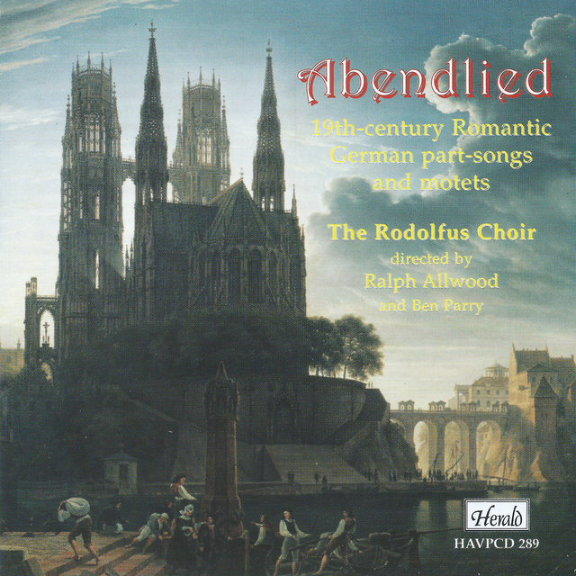 Abendlied: 19th-Century Romantic German Part-Songs and Motets