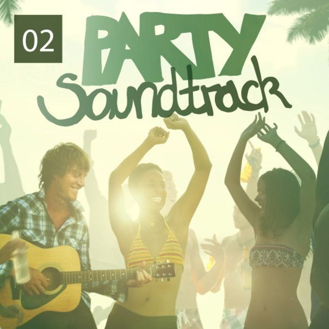Party Soundtrack, Vol. 2