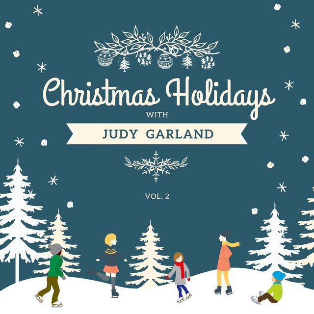 Christmas Holidays with Judy Garland, Vol. 2