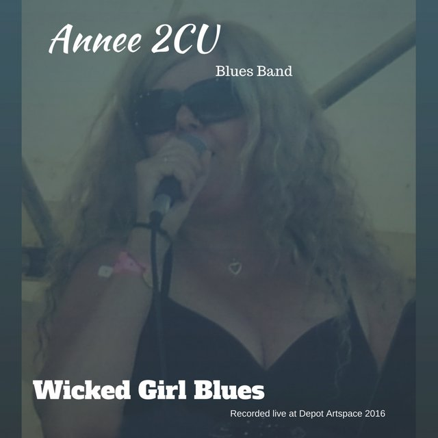 Wicked Girl Blues (Recorded Live at Depot Artspace)