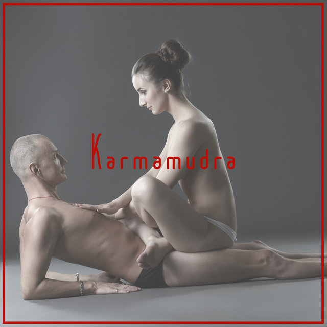 Karmamudra - Background Music for Sexual Practices