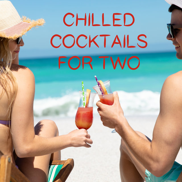 Chilled Cocktails for Two