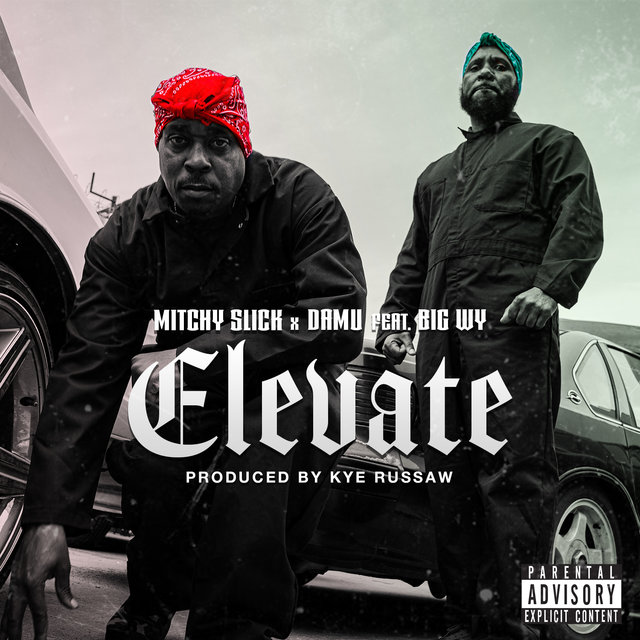 Elevate (feat. Big WY)