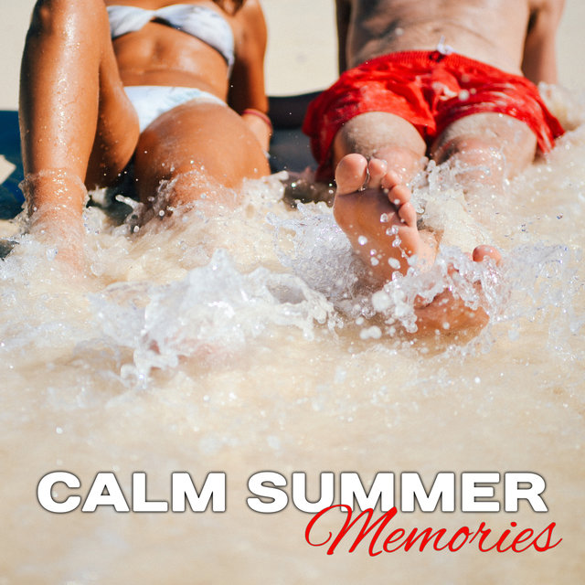 Calm Summer Memories – Chill Out Vibes 2017, Summer Songs, Inner Peace, Chilled Waves, Holiday Music