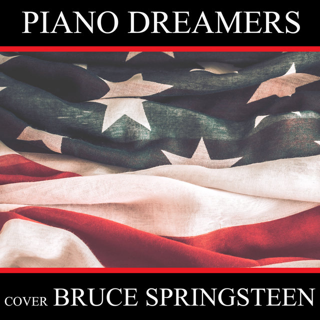 Piano Dreamers Cover Bruce Springsteen