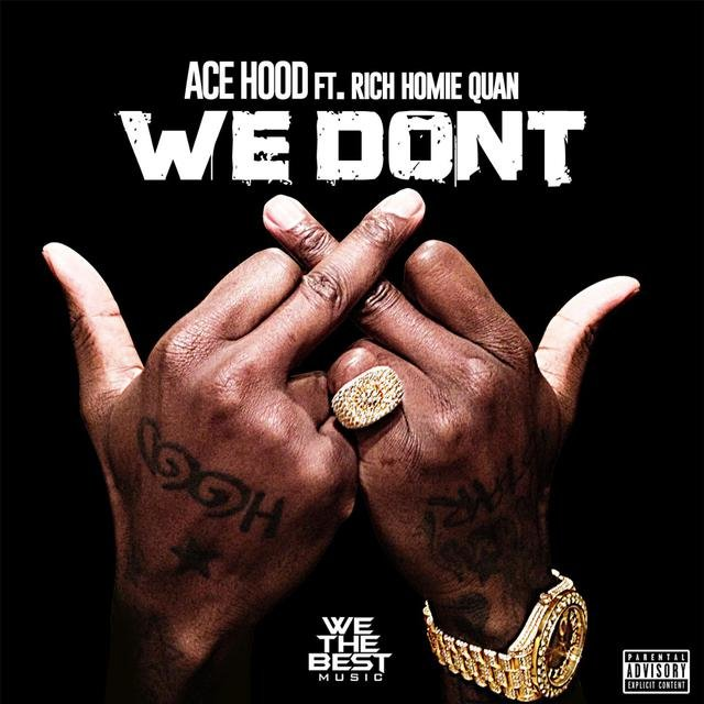We Don't (feat. Rich Homie Quan)