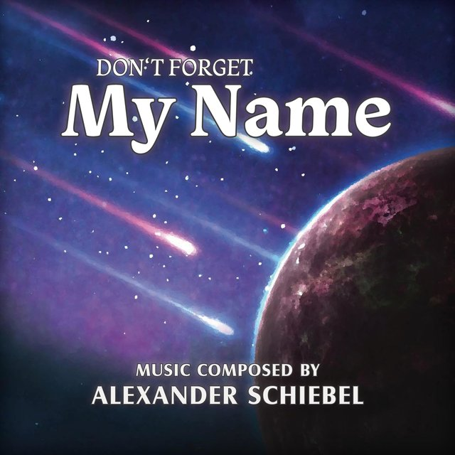 Don't Forget My Name (Motion Picture Soundtrack)