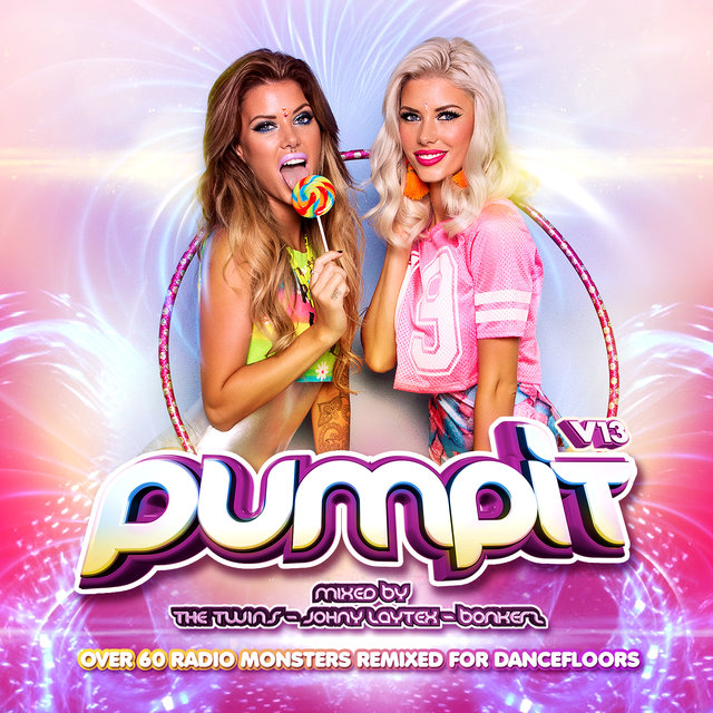 Pump It, Vol. 13 (World Edition) [Mixed by The Twins, Johny Laytex & Bonkerz]