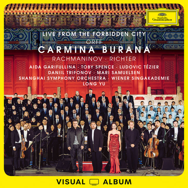 Orff: Carmina Burana (Visual Album / Live from the Forbidden City)
