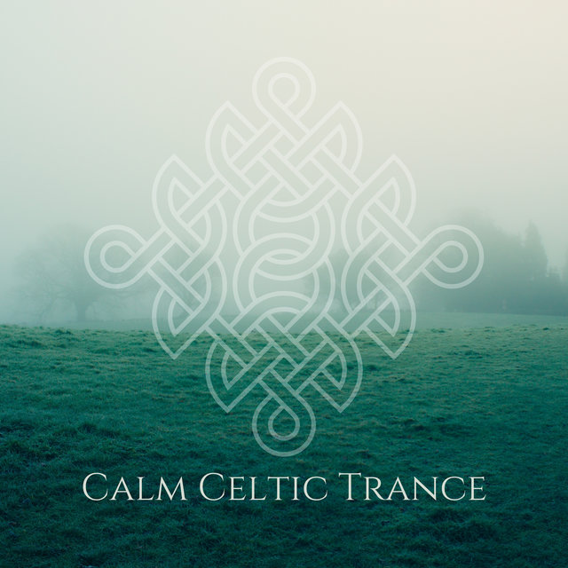 Calm Celtic Trance