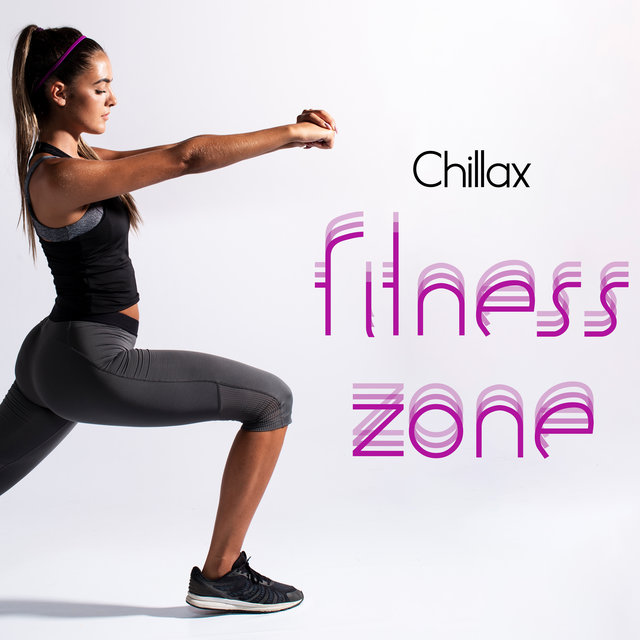 Chillax Fitness Zone