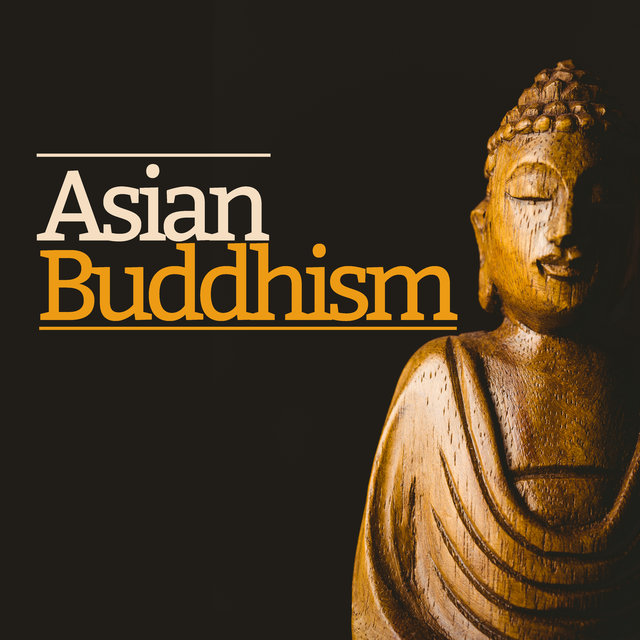 Asian Buddhism - Yoga & Meditation Music for Beginners