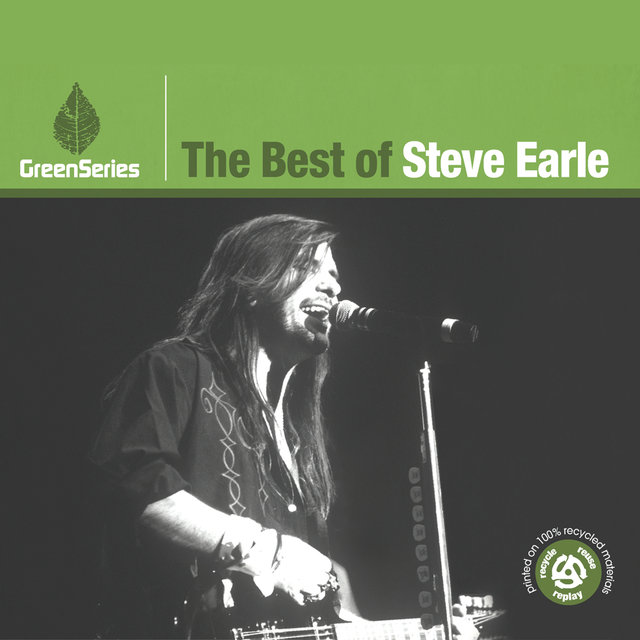 The Best Of Steve Earle - Green Series