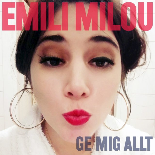 Cover art for album Ge mig allt by Emili Milou
