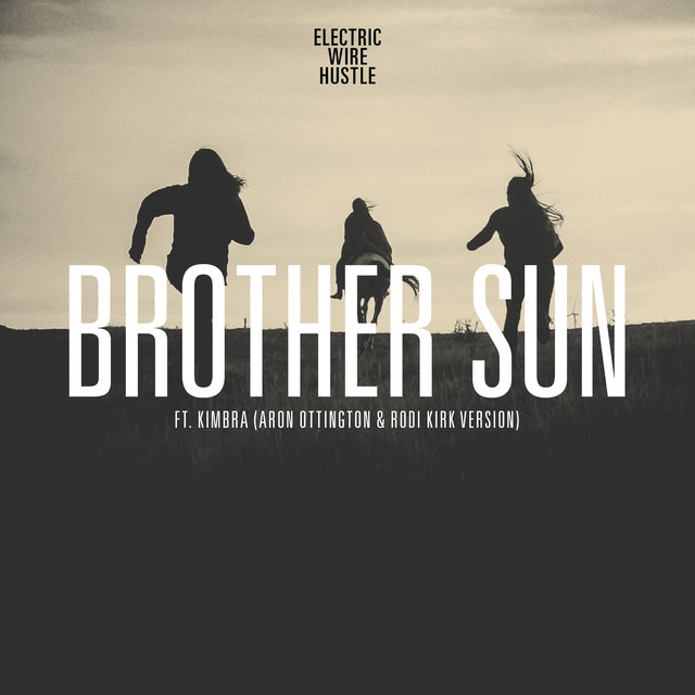 Brother Sun (Rodi Kirk & Aron Ottignon Version / Ashley Beedle's North Street Vocal)