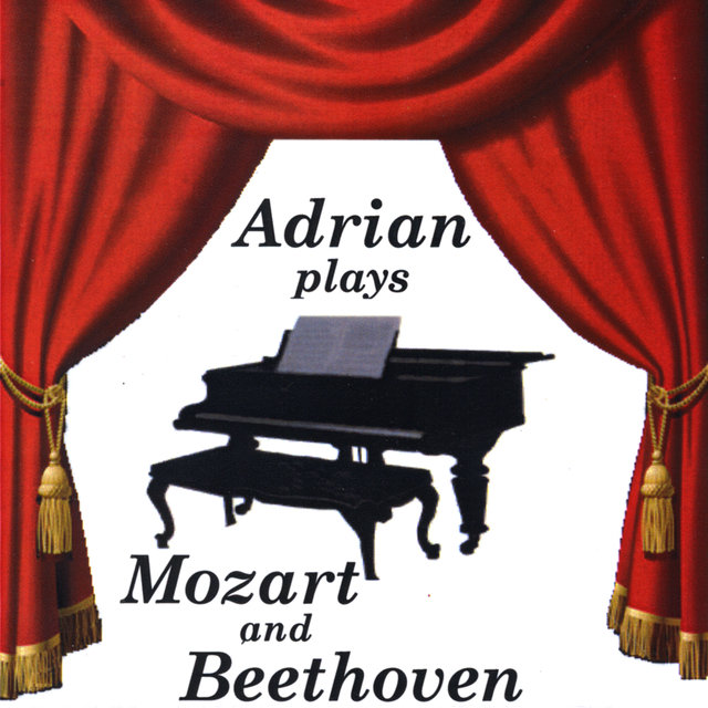 Adrian plays Mozart and Beethoven