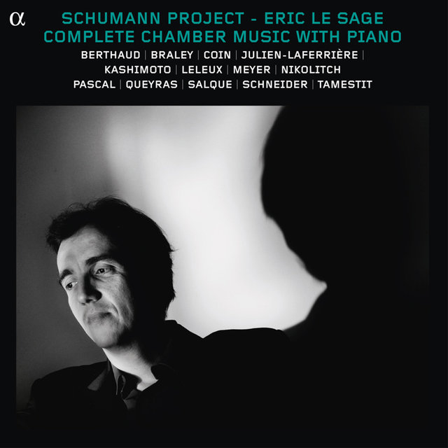 Schumann Project: Complete Chamber Music With Piano