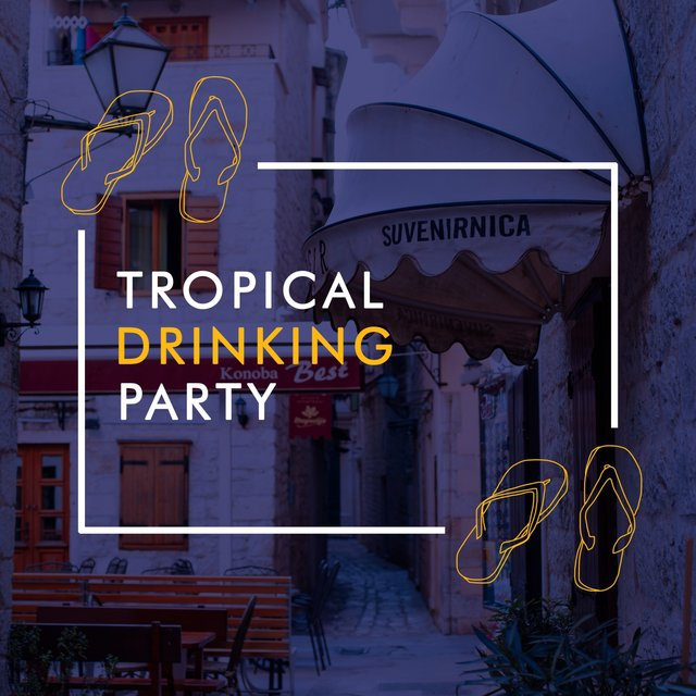 Tropical Drinking Party
