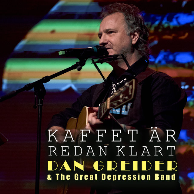 Cover art for album  by Dan Greider & The Great Depression Band