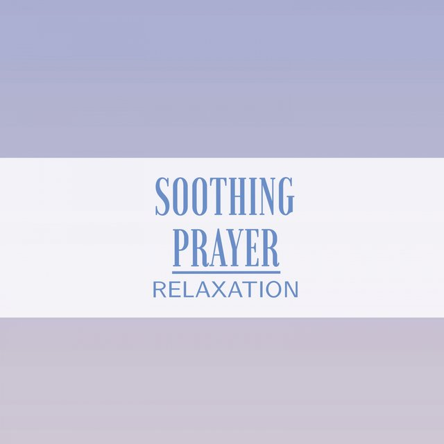 Soothing Prayer Relaxation