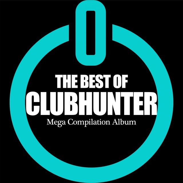 The Best of Clubhunter. Mega Compilation Album