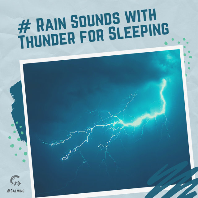 # Rain Sounds with Thunder for Sleeping