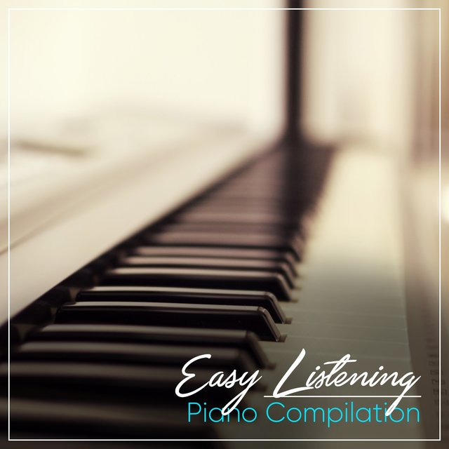 Easy Listening Bedtime Piano Compilation