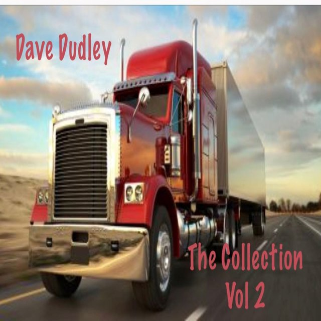 Dave Dudley, Vol. 2 (The Collection)
