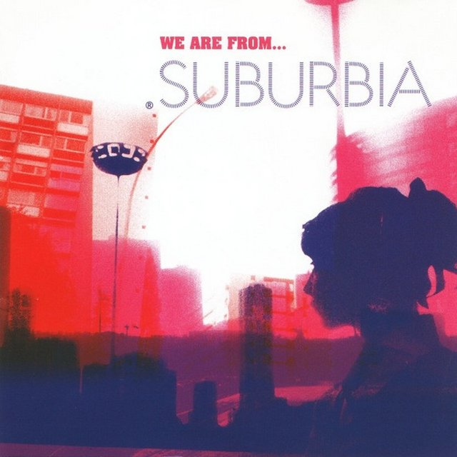 Suburbia: We Are From...
