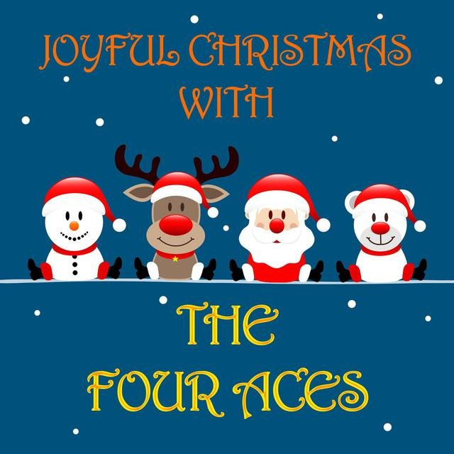 Joyful Christmas With The Four Aces
