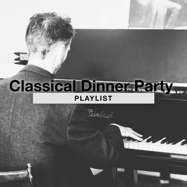 Classical Dinner Party Grand Piano Playlist