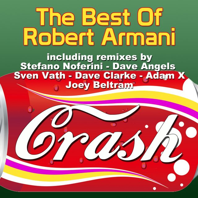 Crash: The Best of Robert Armani