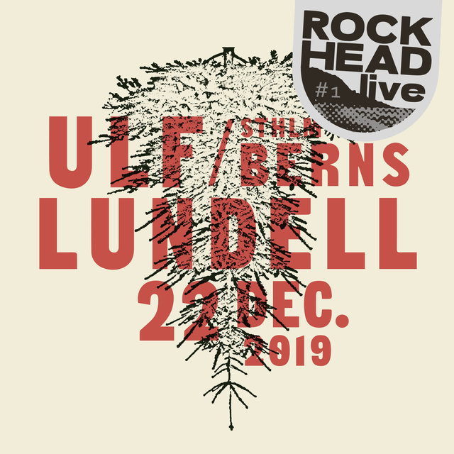 Rockhead live: #1 Sthlm Berns 22 dec. 2019