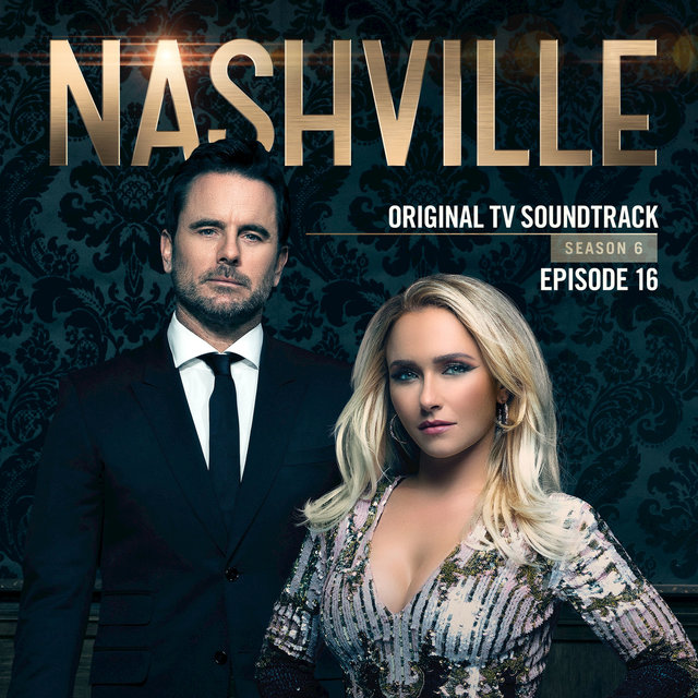 Nashville, Season 6: Episode 16 (Music from the Original TV Series)