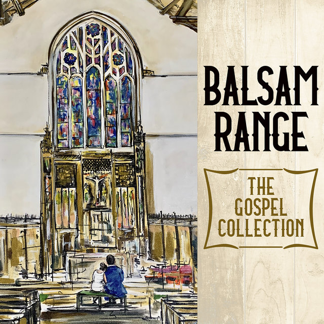 Cover art for album The Gospel Collection by Balsam Range