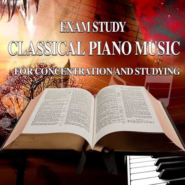 Exam Study: Classical Piano Music for Concentration and Studying