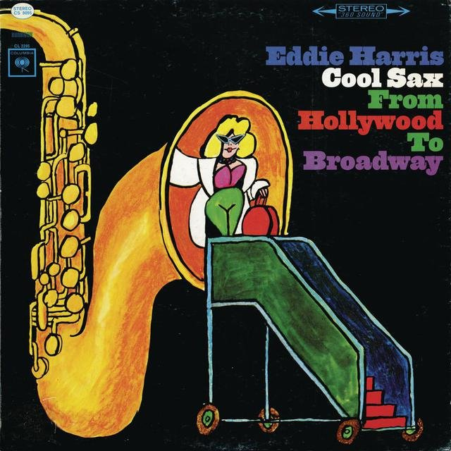 Cool Sax From Hollywood To Broadway
