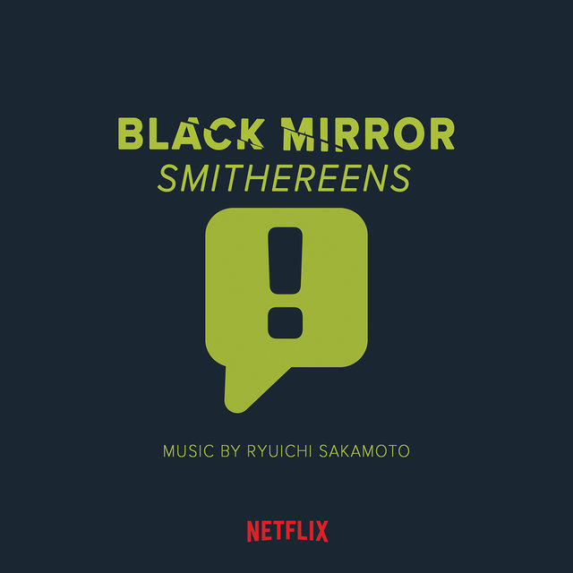 Black Mirror: Smithereens (Music from the Original TV Series)