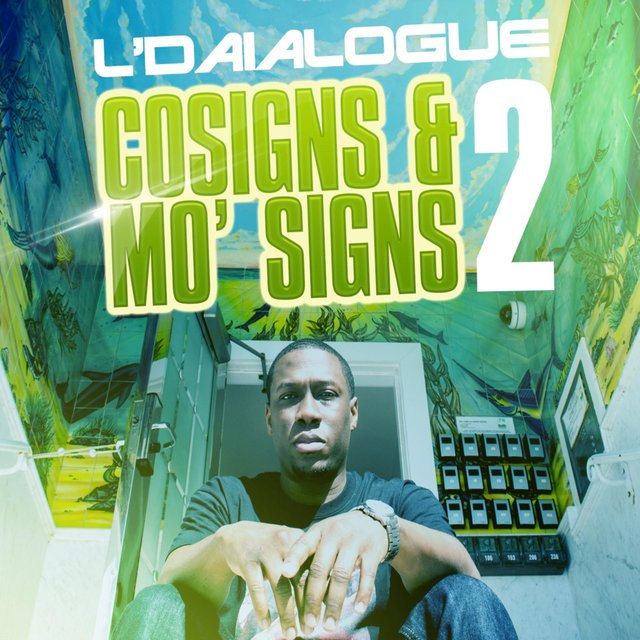 Cosigns & Mo' Signs 2