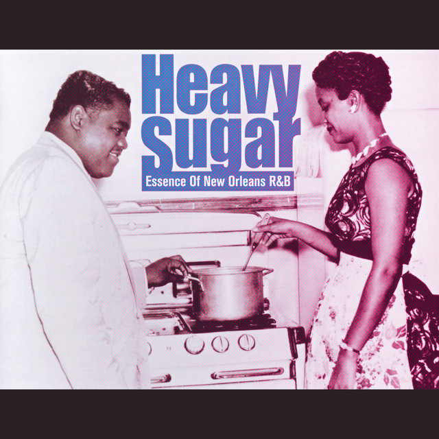 Heavy Sugar - Essence Of New Orleans R&B