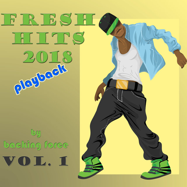 Fresh Playback Hits - 2018 - Vol. 1
