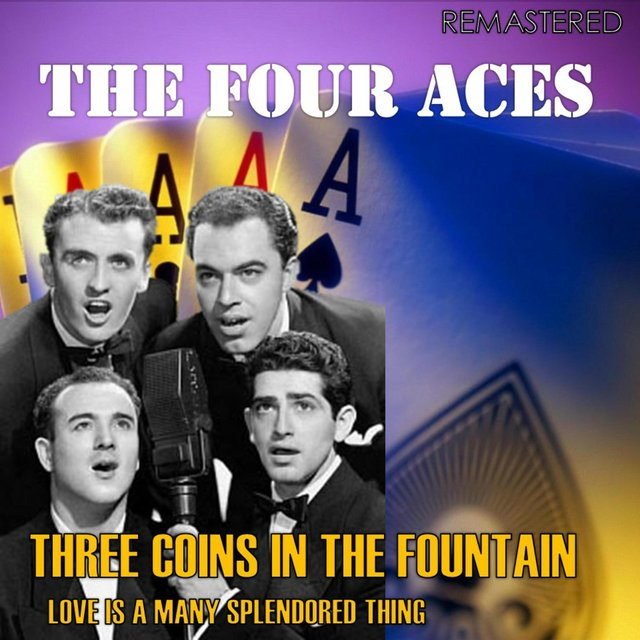 Three Coins in the Fountain / Love Is a Many Splendored Thing (Digitally Remastered)