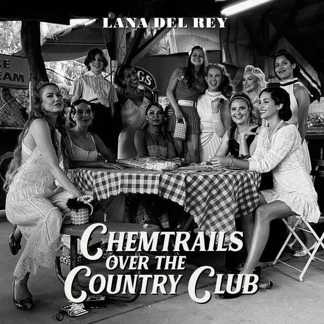 Cover art for album Chemtrails Over The Country Club by Lana Del Rey