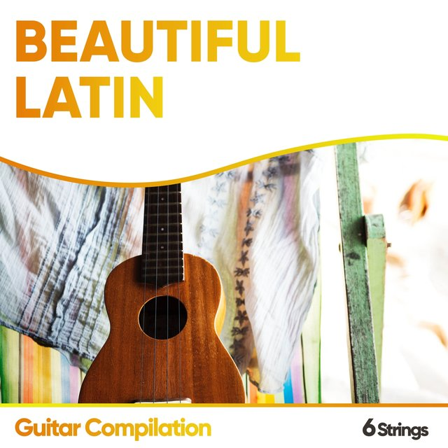 Beautiful Latin Guitar Compilation
